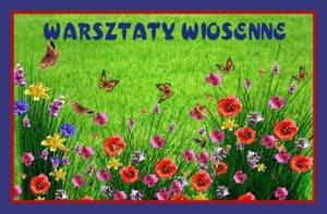 wiosna-warsztaty
